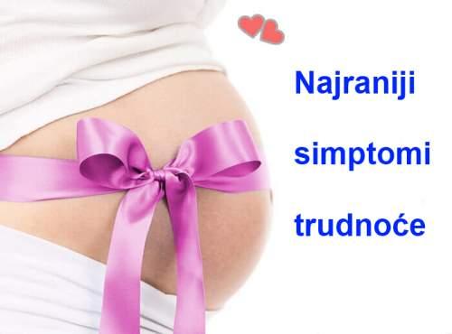 najraniji simptomi trudnoce